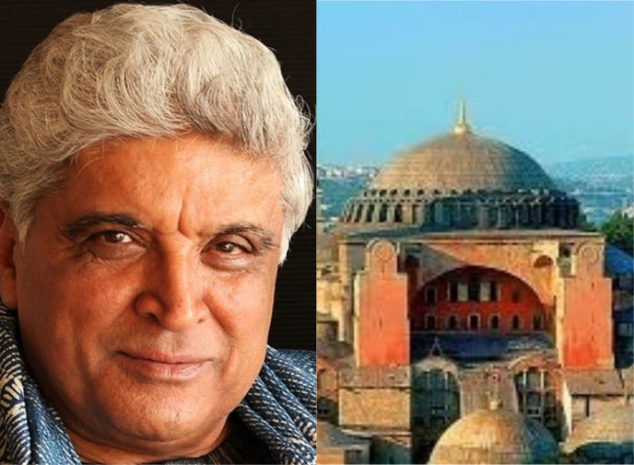 javed akhtar on hagia sophia turkey